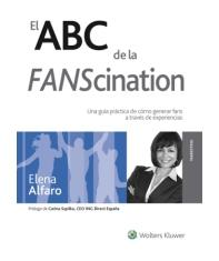 El ABC de la Fanscination