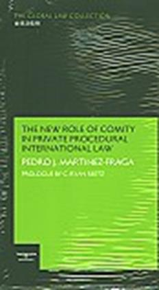 The new role of comity in private procedural international law.