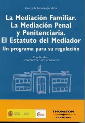 Teor a y pr ctica de la mediaci n familiar intrajudicial y for Mediacion penitenciaria
