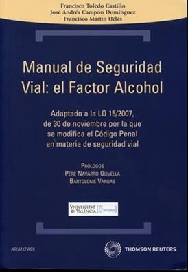 Manual de seguridad vial: el factor de alcohol