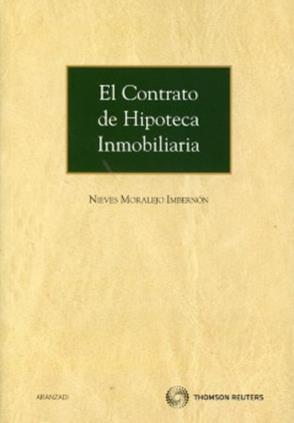 El contrato de hipoteca inmobiliaria isbn 9788499037233 for Contrato de hipoteca