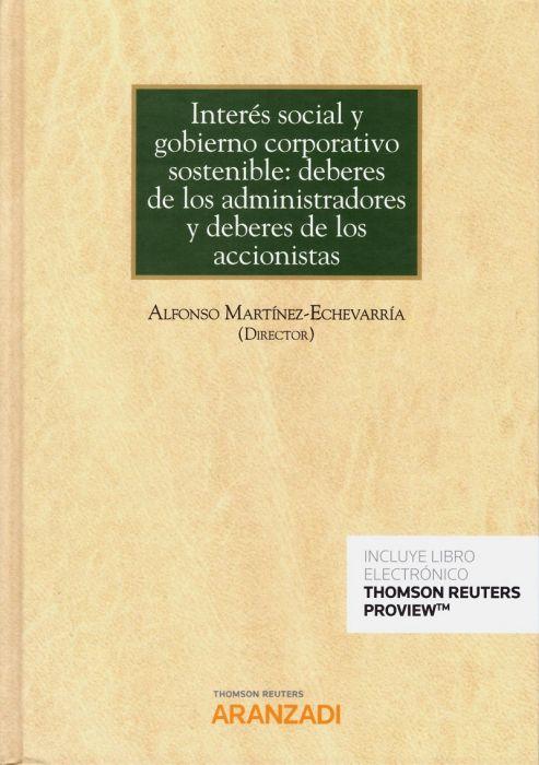 Interés social y gobierno corporativo sostenible: deberes de los administradores y deberes de los accionistas