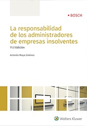 La Responsabilidad de los Administadores en empresas insolventes