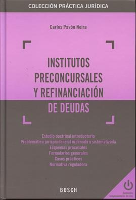 Institutos preconcursales y refinanciacion de deudas