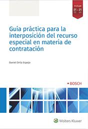 Guía práctica para la interposición del recurso especial en materia de contratación