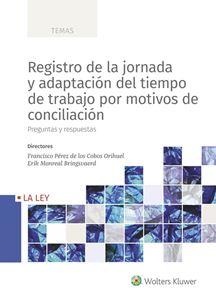 Registro de la jornada y adaptacion del tiempo de trabajo por motivos de conciliacion