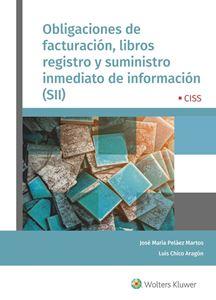Obligaciones de facturación, libros registro y suministro inmediato de información ( SII)
