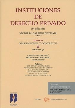 Instituciones de derecho privado. Tomo III. Obligaciones y contratos. Volumen 3