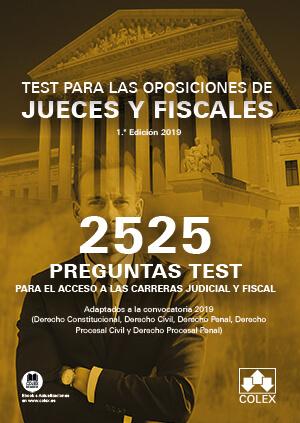 Test para las oposiciones de Jueces y Fiscales 2525 preguntas para el acceso a las carreras judicial y fiscal