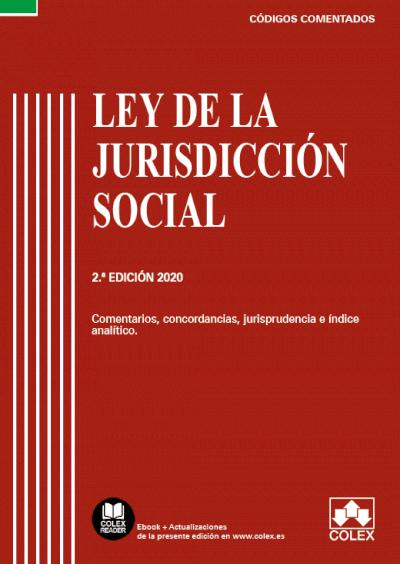 Ley de la Jurisdicción Social . Comentarios, concordancias y jurisprudencia e índice analítico