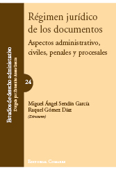 Regimen juridico de los documentos