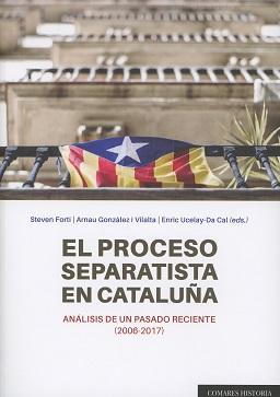 El proceso separatista en Cataluña