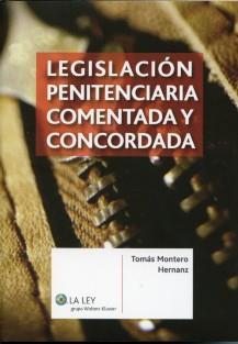 Legislacion penitenciaria comentada y concordada isbn for Ley penitenciaria