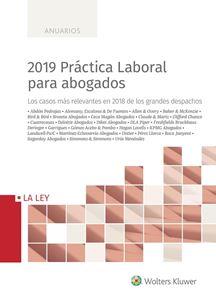 2019 Práctica Laboral para abogados. Casos mas relevantes en 2018 de los grandes despachos