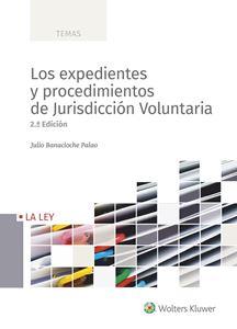 Los nuevos expedientes y procedimientos de jurisdiccion voluntaria