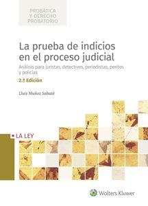 La prueba de indicios en el proceso judicial
