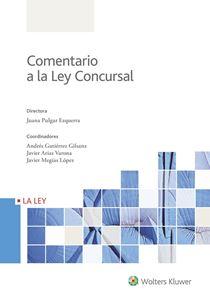 Comentario a la Ley Concursal ( 2 Tomos )