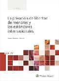 La privacion de libertad de menores y los estandares internacionales