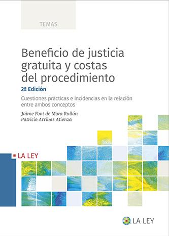 Beneficio de justicia gratuita y costas del procedimiento