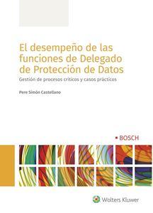 El desempeño de las funciones de Delegado de Protección de Datos