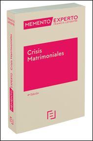 Memento Experto Crisis Matrimoniales