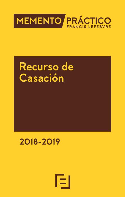 Memento Práctico Recurso de Casación 2018-2019