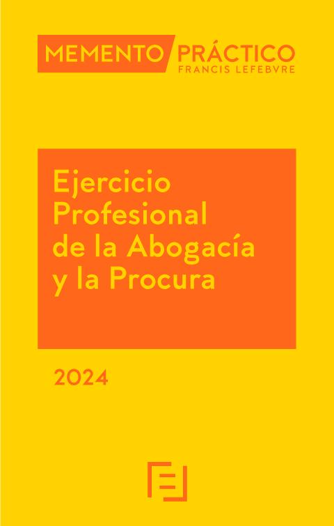 Memento práctico ejercicio profesional de la abogacía 2018