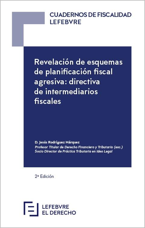 Revelación de Esquemas de Planificación Fiscal Agresiva: Directiva de Intermediarios Fiscales