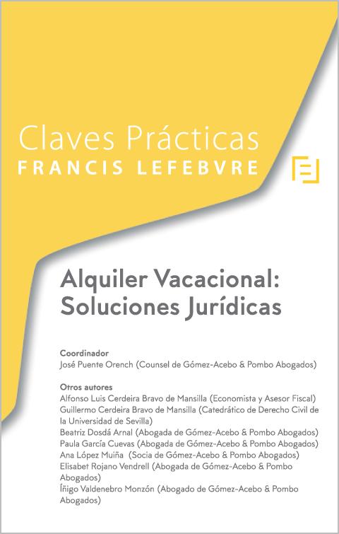 Claves Prácticas Alquiler Vacacional: Soluciones Jurídicas