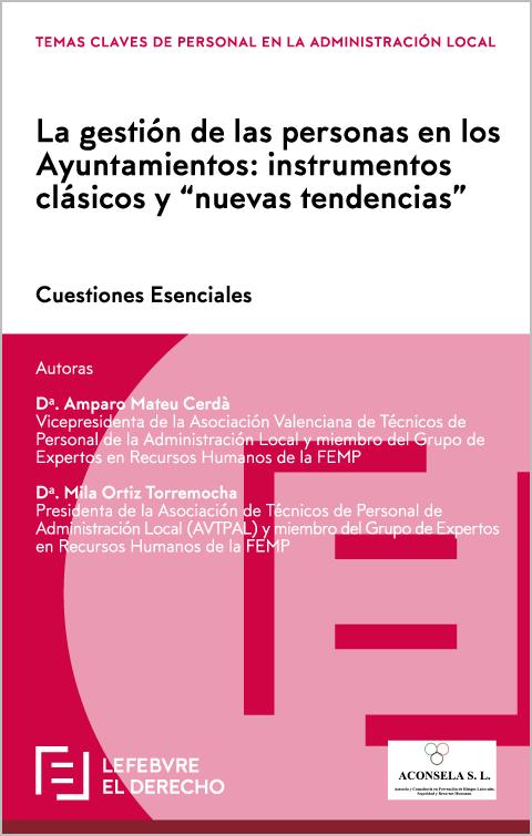 La gestión de las personas en los Ayuntamientos: instrumentos clásicos y nuevas tendencias