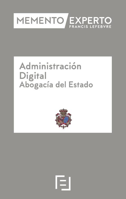 Memento Experto Administración Digital. (Abogacía del Estado)