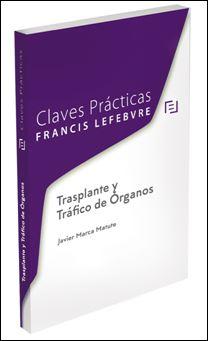 Claves Prácticas Trasplante y Tráfico de Órganos