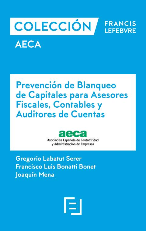 Manual Prevención de Blanqueo de Capitales para Asesores Fiscales, Contables y Auditores de Cuentas.