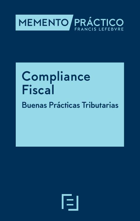 Memento Compliance Fiscal. Buenas Prácticas Tributarias