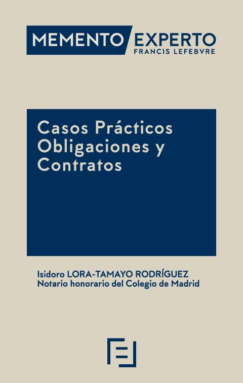 Memento Experto Casos Prácticos Obligaciones y Contratos
