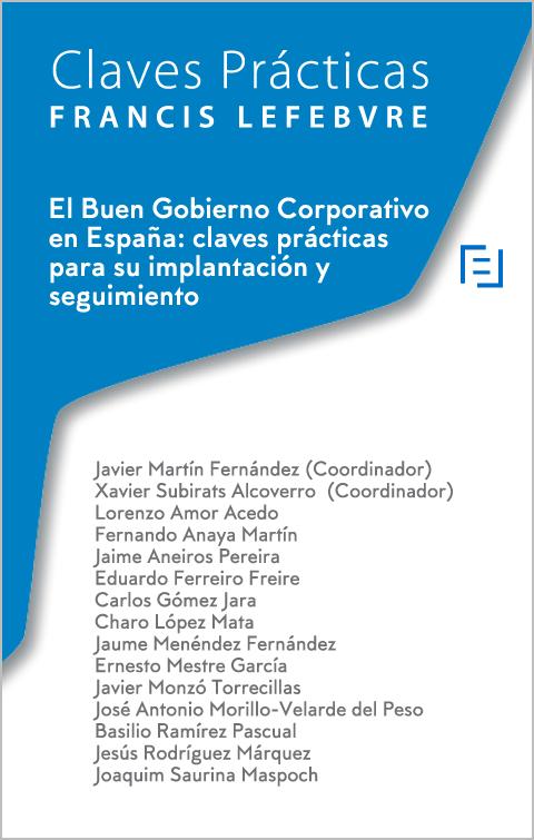 Claves practicas: El buen gobierno corporativo en España