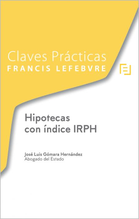 Claves prácticas Hipotecas con índice IRPH
