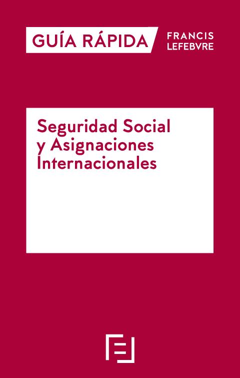 Guía rápida: Seguridad Social y Asignaciones Internacionales