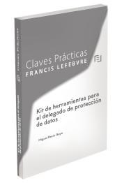 Claves Prácticas. Kit de herramientas para el delegado de Protección de Datos
