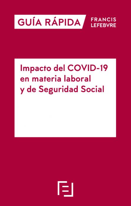 Impacto del COVID-19  en materia laboral  y de Seguridad Social