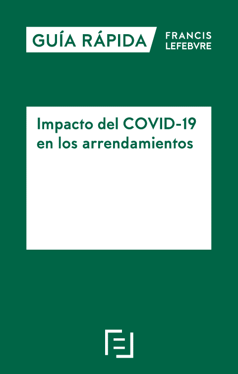 Guía rápida: Impaco del COVID-19 en los arrendamientos