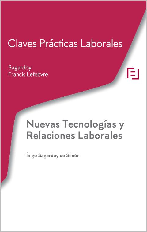 Claves Prácticas Laborales: Nuevas Tecnologías y Relaciones Laborales
