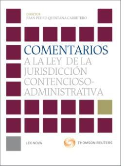 Comentarios a la Ley de la Jurisdiccion Contencioso Administrativa
