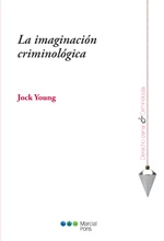 La imaginaci�n criminol�gica