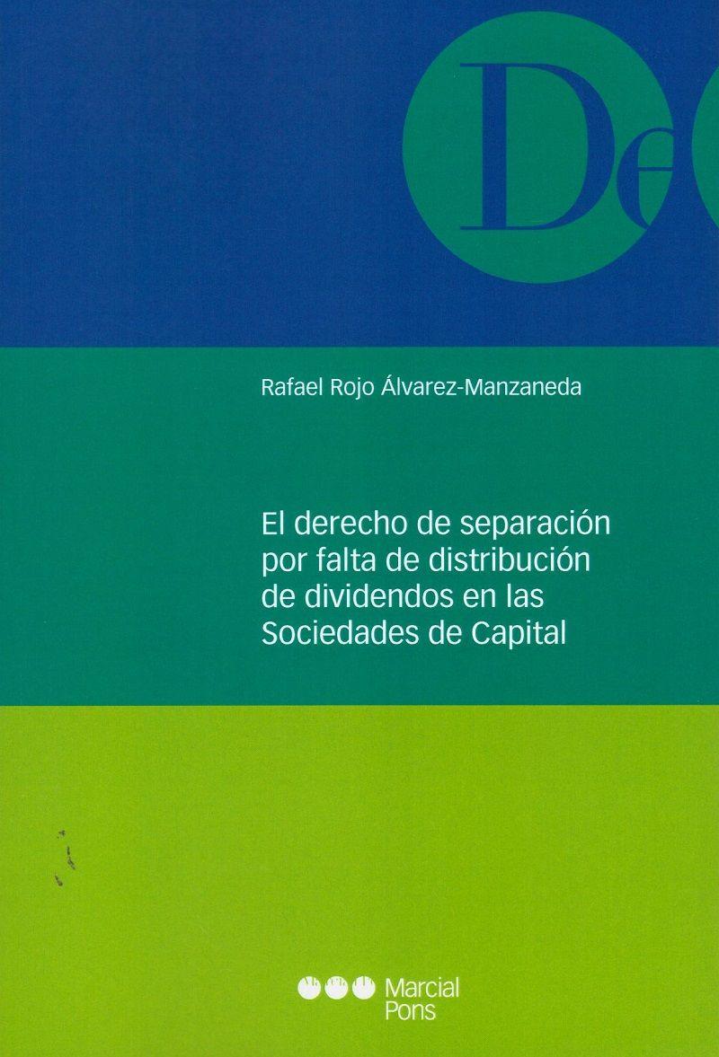 El Derecho de separación por falta de distribución de dividendos en las sociedades de capital