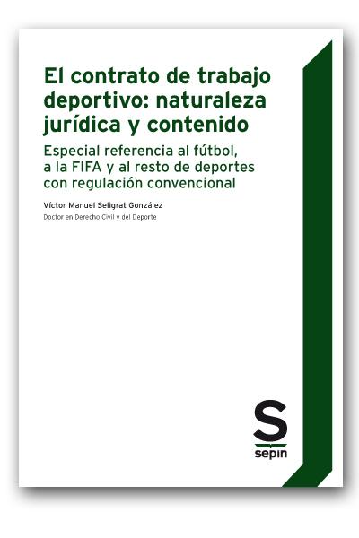 El contrato de trabajo deportivo: naturaleza jurídica y contenido