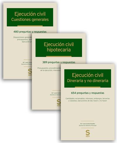Ejecución Civil: Cuestiones Generales, Hipotecaria, Dineraria y No Dineraria (3 tomos)