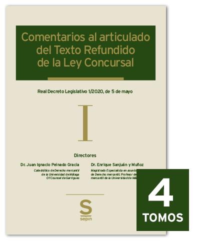 Comentarios al articulado del Texto refundido de la Ley Concursal ( 4 Tomos )