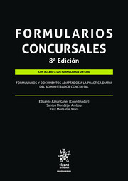 Formularios Concursales. Adaptados a la practica diaria del administrador concursal