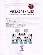 Vistas Penales. Casos resueltos y guias de actuacion en sala